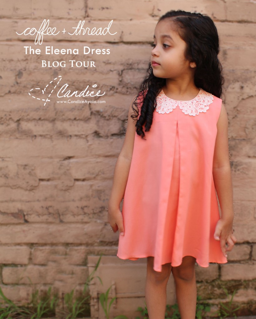 Coffee + Thread Eleena Dress PDF Sewing Pattern - Blog Tour - Sewing for Girls